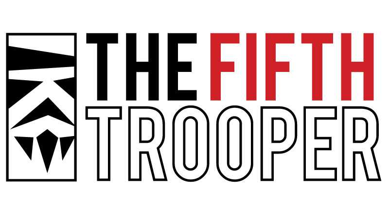 The Fifth Trooper Podcast 1
