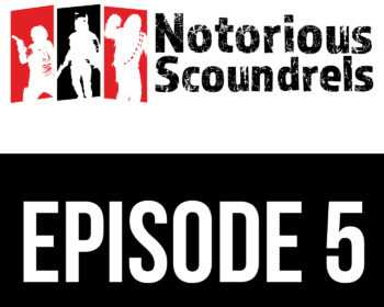 Notorious Scoundrels Episode 5 - Execute order 66 15