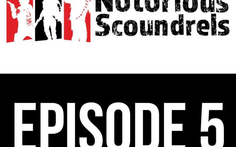 Notorious Scoundrels Episode 5 - Execute order 66 11