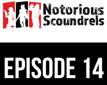 Notorious Scoundrels Episode 14 - Is this the speeder you've been looking for? 17