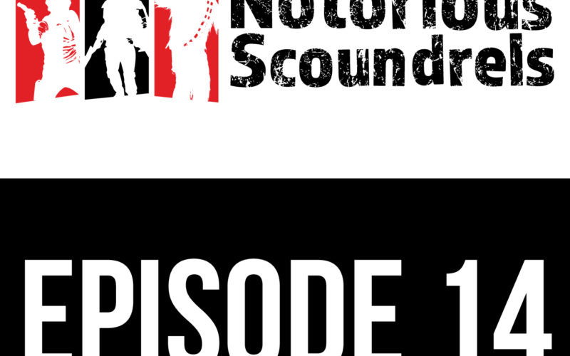 Notorious Scoundrels Episode 14 - Is this the speeder you've been looking for? 15
