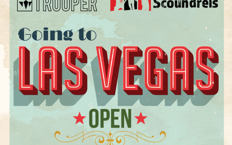 The Fifth Trooper and Notorious Scoundrels are going to Vegas! 13