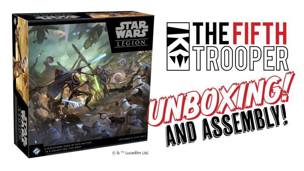 Star Wars:Legion Clone Wars Unboxing 1
