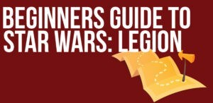 Beginners Guide to Star Wars Legion Terrain and Table 4